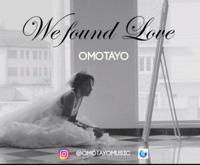 We Found Love Artwork-omotayo