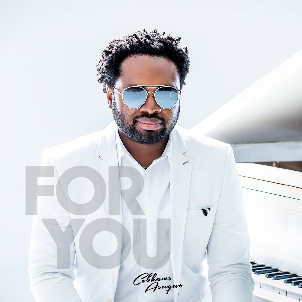 Cobhams Asuquo cover art For Forthcoming 'For You' Album
