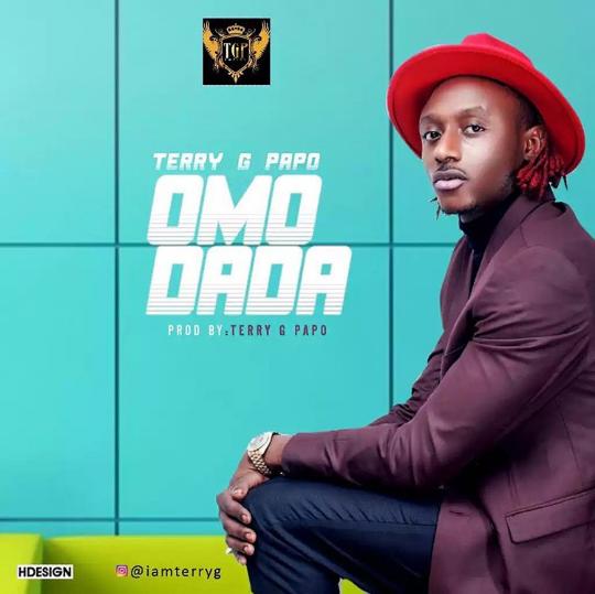 Terry G Papo – Omo Dada