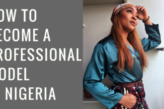 how to be a professional model i nigeriahow to be a professional model i nigeria